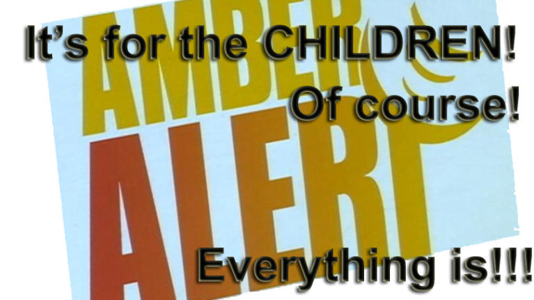 "Amber Alerts for the parents ""kidnapping"" their own kids."