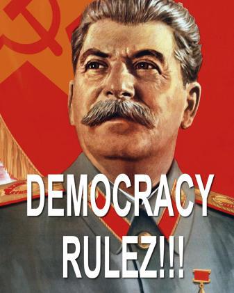 Democracy Rulez!!!